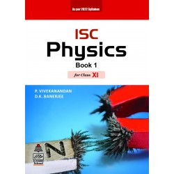 ISC Physics (Book 1) clasa 11 by P.Vivekanandan, D.K Banerjee