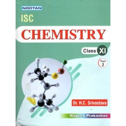 Nootan ISC Chemistry Class 11 part 1 and 2  by H C Srivastava   Latest Edition