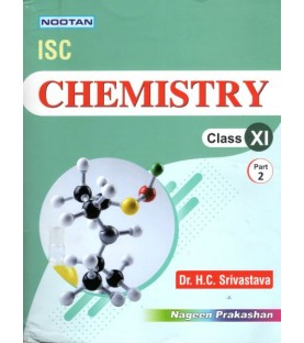 Nootan ISC Chemistry Class 11 part 1 and 2  by H C Srivastava | Latest Edition