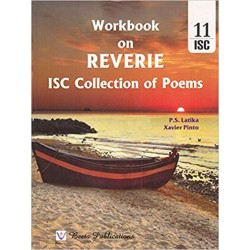 Workbook On Reverie ISC Collection of Poems By PS Latika
