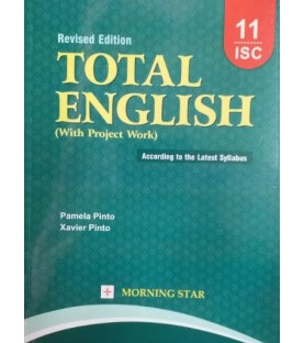 Total English Class 11 ISC by Xavier Pinto 2022
