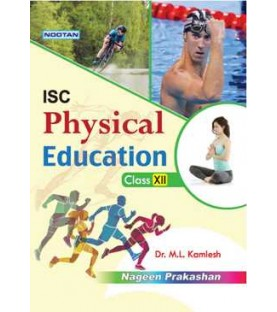 Nootan ISC Physical Education Class 12 2020-21 edition by M. L. Kamlesh