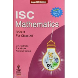 S. Chand's ISC Mathematics Class  12 by O P Malhotra ,S K G