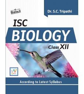 ISC Biology Class 12 By Dr. S. C. Tripathi