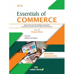 Essentials of Commerce - A Textbook for ISC Class 12 By