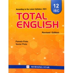 Total English Class 12 ISC 2020-21 by Xavier Pinto , P.