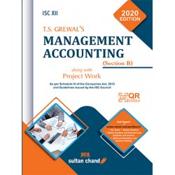 T.S. Grewal's ISC Management Accounting Class 12 Section B