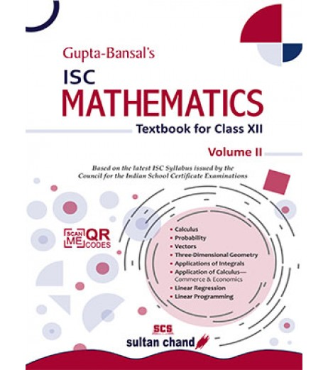 Gupta Bansal's ISC Mathematics : A Textbook For Class 12 Vol-2by V. K. Gupta , A. K. Bansal