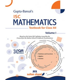 Gupta Bansal's ISC Mathematics : A Textbook For Class 12 Vol- 1by V. K. Gupta , A. K. Bansal