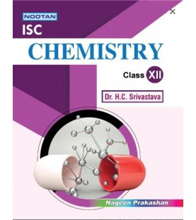 Nootan ISC Chemistry Class 12 2021-22 by H. C. Srivastava