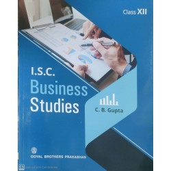 ISC Business Studies Part 2 For Class 12 by C. B. Gupta