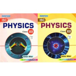 Nootan ISC Physics Class 12 Part 1 and 2 by Kumar and