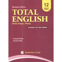 Total English Class 12 ISC 2021-22 by Xavier Pinto , P. Pinto