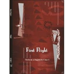 First Flight - English Text Book for Class 10 Published by