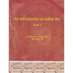 An Introduction to Indian Art English Book for class 11 Published by NCERT of UPMSP