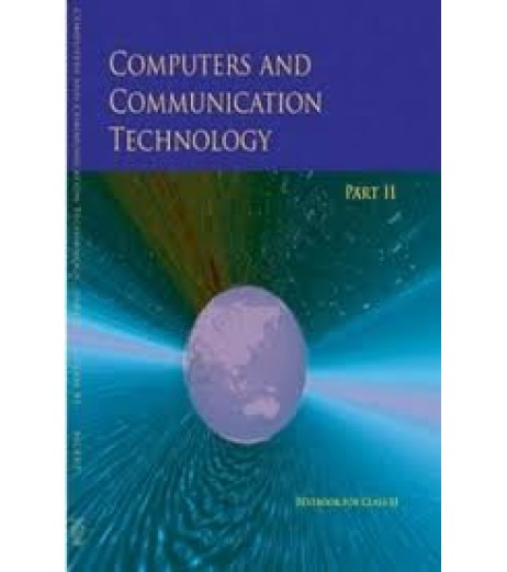 Computers and Communication Technology Part II english Book for class 11 Published by NCERT of UPMSP