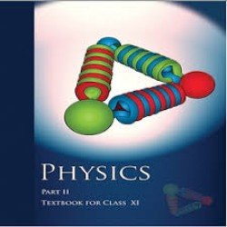 Physics Part 2 English Book for class 11 Published by NCERT