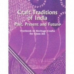Craft Tradition of India Textbook in Heritage Craft English