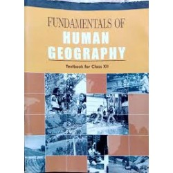 Fundamentals of Human Geogrophy English Book for class 12