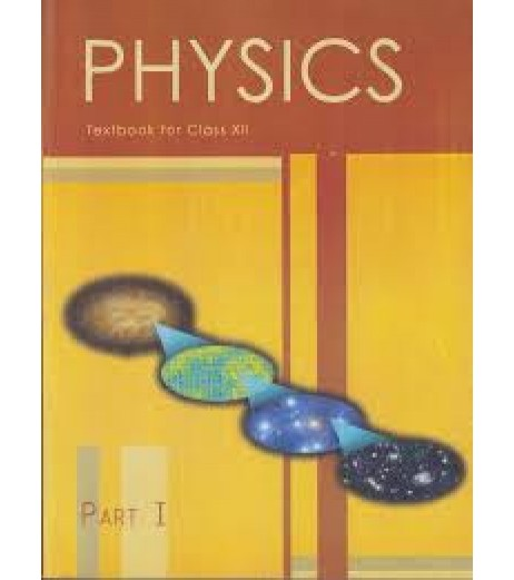 Physics I English Book for class 12 Published by NCERT of UPMSP