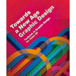 Towards a New Age of Graphic Design Class XII English Book