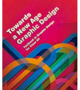 Towards a New Age of Graphic Design Class XII English Book for class 12 Published by NCERT of UPMSP