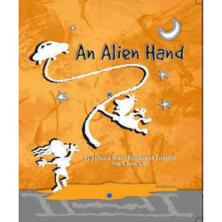 An Alien Hand Supplimentry English Book for clas 7