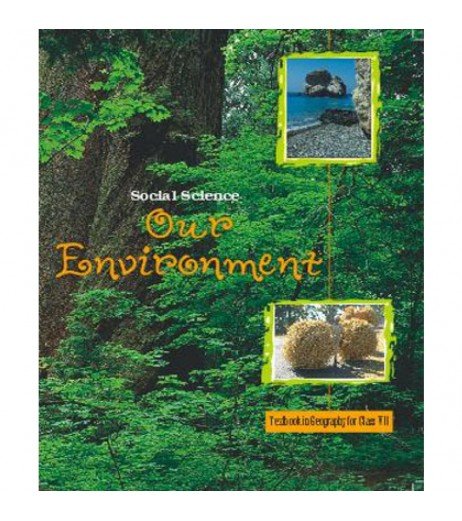 our environment Geogrophy English book for class 7 Published by NCERT of UPMSP