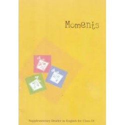 Moments - English Supplimentry Reader Book for class 9