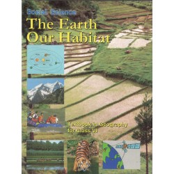 The Earth Our Habitate - Geogrophy Class 6
