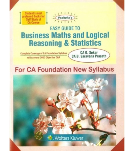 Padhuka Easy Guide To Business Maths and Logical Reasoning and Statistics For CA Foundation Applicable for November 2020 Exam