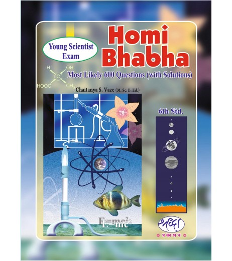 Homi Bhabha Most Likely 600 Question with Solution Std 6