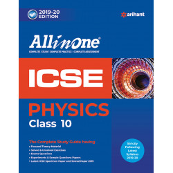 All In One ICSE Physics Class 10  2019-20