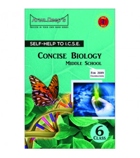 Arun Deep'S Self-Help to I.C.S.E. Concise Biology Middle School 6
