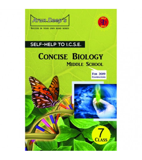 Arun Deep'S Self-Help to I.C.S.E. Concise Biology Middle School 7