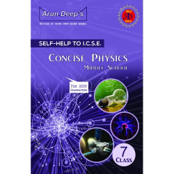 Arun Deep'S Self-Help to I.C.S.E. Concise Physics Middle