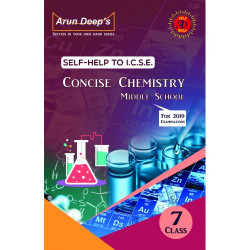 Arun Deep'S Self-Help to I.C.S.E. Concise Chemistry Middle