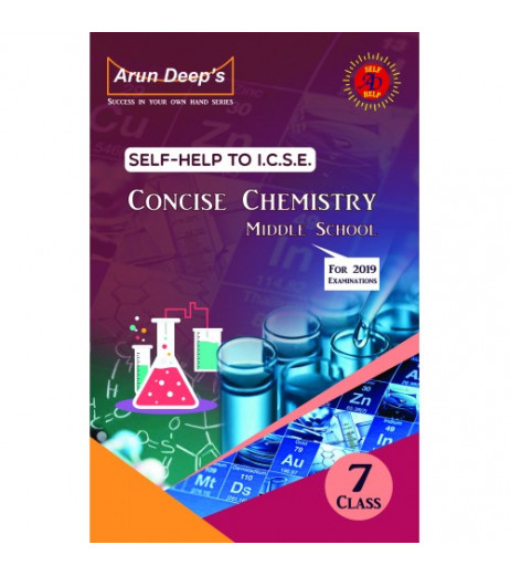 Arun Deep'S Self-Help to I.C.S.E. Concise Chemistry Middle School 7