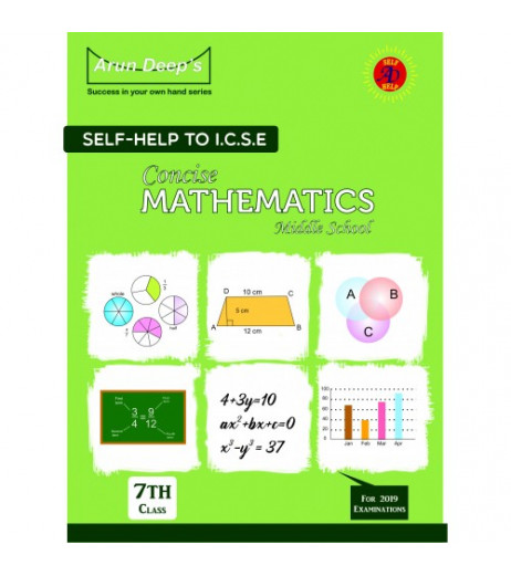 Arun Deep'S Self-Help to I.C.S.E. Concise Mathematics Middle School 7