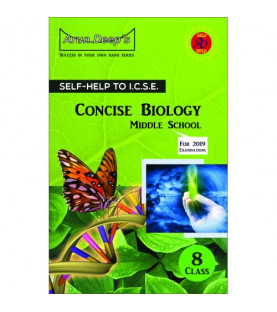 Arun Deep'S Self-Help to I.C.S.E. Concise Biology Middle School 8