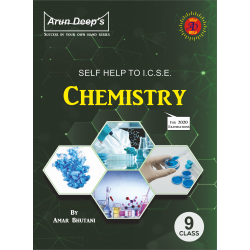 Arun Deep's Self-Help to I.C.S.E. Chemistry 9 (For 2020
