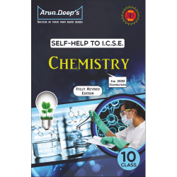Arun Deep's Self-Help to I.C.S.E. Chemistry 10 for 2021