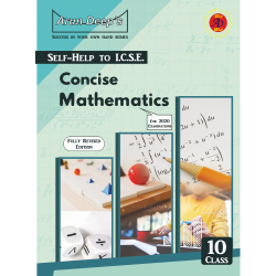 Arun Deep's Self-Help to I.C.S.E. Concise Mathematics 10