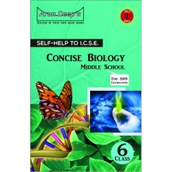 Arun Deep'S Self-Help to I.C.S.E. Concise Biology Middle