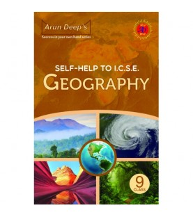 Arun Deep's Self-Help to I.C.S.E. Geography 9 For 2020 Examinations