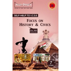 Arun Deep'S Self-Help to Focus On History and Civics 7