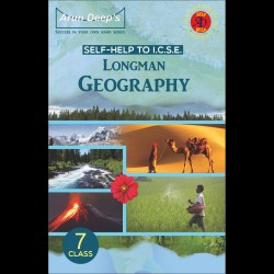 Arun Deep'S Self-Help to I.C.S.E. Longman Geography 7