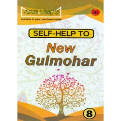 Arun Deep'S Self-Help to New Gulmohar 8 ( Revi . Edition )