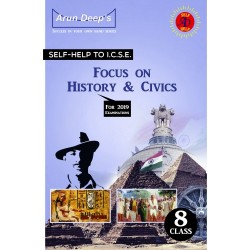 Arun Deep'S Self-Help to Focus On History and Civics 8