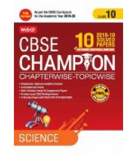 MTG 10 Yrs. CBSE Champion Chapterwise-Topicwise Scienec Class- 10 2019-20